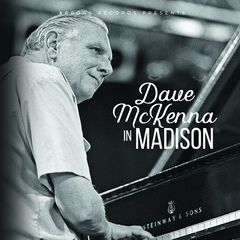Dave Mckenna – Dave Mckenna In Madison (2018) Mp3