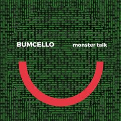 Bumcello – Monster Talk (2018) Mp3