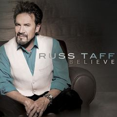 Russ Taff – Believe (2018) Mp3