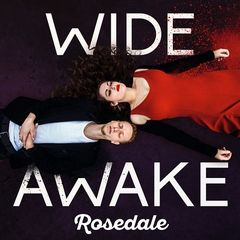 Rosedale – Wide Awake (2018) Mp3