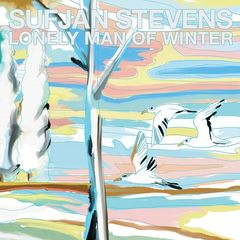 Sufjan Stevens – Lonely Man Ofÿwinter (2018) Mp3