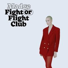 Madge – Fight Or Flight Club (2018) Mp3
