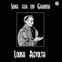Louisa Revolta – Songs For My Granma (2018) Mp3
