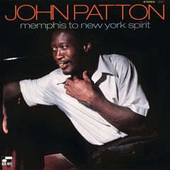 John Patton – Memphis To New York Spirit (2018) Mp3