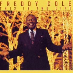 Freddy Cole – This Is The Life (2018) Mp3