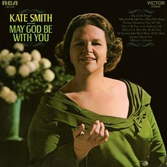 Kate Smith – May God Be With You (2018) Mp3
