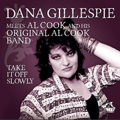 Dana Gillespie & Al Cook – Take It Off Slowly (2018) Mp3
