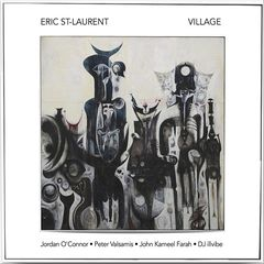 Eric St Laurent – Village (2018) Mp3