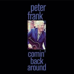 Peter Frank – Comin' Back Around (2018) Mp3