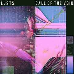Lusts – Call Of The Void (2018) Mp3