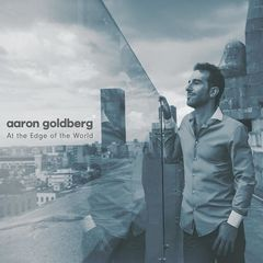 Aaron Goldberg – At The Edge Of The World (2018) Mp3