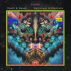 Youth & Gaudi – Astronaut Alchemists (2018) Mp3