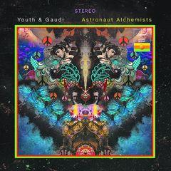 Youth & Gaudi – Astronaut Alchemists (2018) Mp3