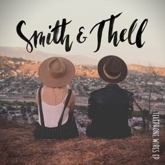 Smith & Thell – Telephone Wires (2018) Mp3