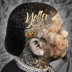 Yella Beezy – Ain't No Goin' Bacc (2018) Mp3
