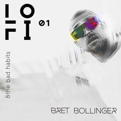 Bret Bollinger – Lo-fi (2018) Mp3