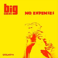 Big Cakes – No Expenses (2018) Mp3