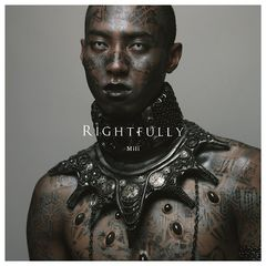 Mili – Rightfully (2018) Mp3