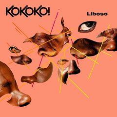 Kokoko! – Liboso (2018) Mp3