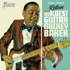 Mickey Baker – Return Of The Wildest Guitar (2018) Mp3
