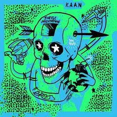 K.a.a.n. – Subtle Meditation (2018) Mp3