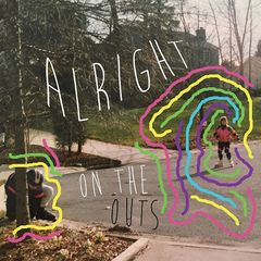 Alright – On The Outs (2018) Mp3