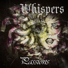 Whispers – Passion (2018) Mp3