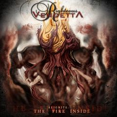 Righteous Vendetta – Reignite The Fire Inside (2018) Mp3