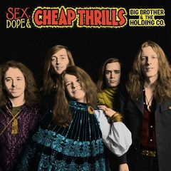 Big Brother & The Holding Company, Janis Joplin – Sex, Dope & Cheap Thrills (2018) Mp3