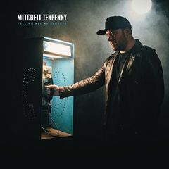 Mitchell Tenpenny – Telling All My Secrets (2018) Mp3