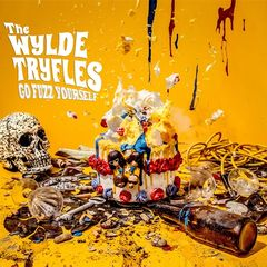 The Wylde Tryfles – Go Fuzz Yourself (2018) Mp3