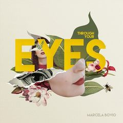 Marcela Bovio – Through Your Eyes (2018) Mp3