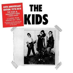 The Kids – Naughty Kids [40th Anniversary Edition] (2018) Mp3