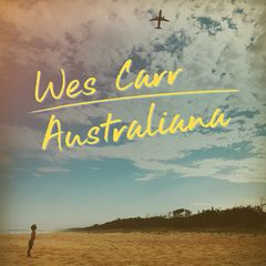 Wes Carr – Australiana (2018) Mp3