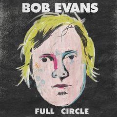 Bob Evans – Full Circle (2018) Mp3