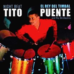 Tito Puente – Night Beat! (2019) Mp3
