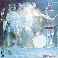 Ike & Tina Turner – Live In Paris (2019) Mp3
