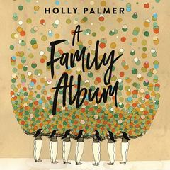 Holly Palmer – A Family Album (2019) Mp3