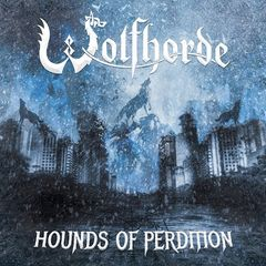 Wolfhorde – Hounds Of Perdition (2019) Mp3