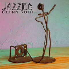 Glenn Roth – Jazzed (2019) Mp3