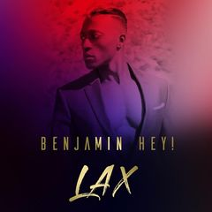Benjamin Hey! – Lax (2019) Mp3
