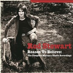 Rod Stewart – Reason To Believe (the Complete Mercury Studio Recordings) (2019) Mp3