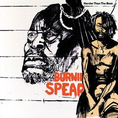 Burning Spear – Harder Than The Best (2019) Mp3