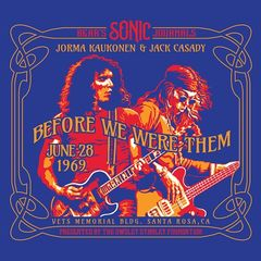 Jorma Kaukonen – Bear's Sonic Journals Before We Were Them (2019) Mp3
