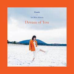 Punch – Dream Of You (2019) Mp3