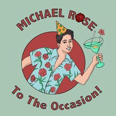 Michael Rose – Michael Rose To The Occasion (2019) Mp3