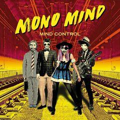 Mono Mind – Mind Control (2019) Mp3