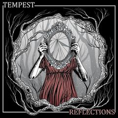 Tempest – Reflections (2019) Mp3