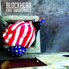 Blockhead – Free Sweatpants (2019) Mp3