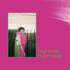 Sneaks – Highway Hypnosis (2019) Mp3
